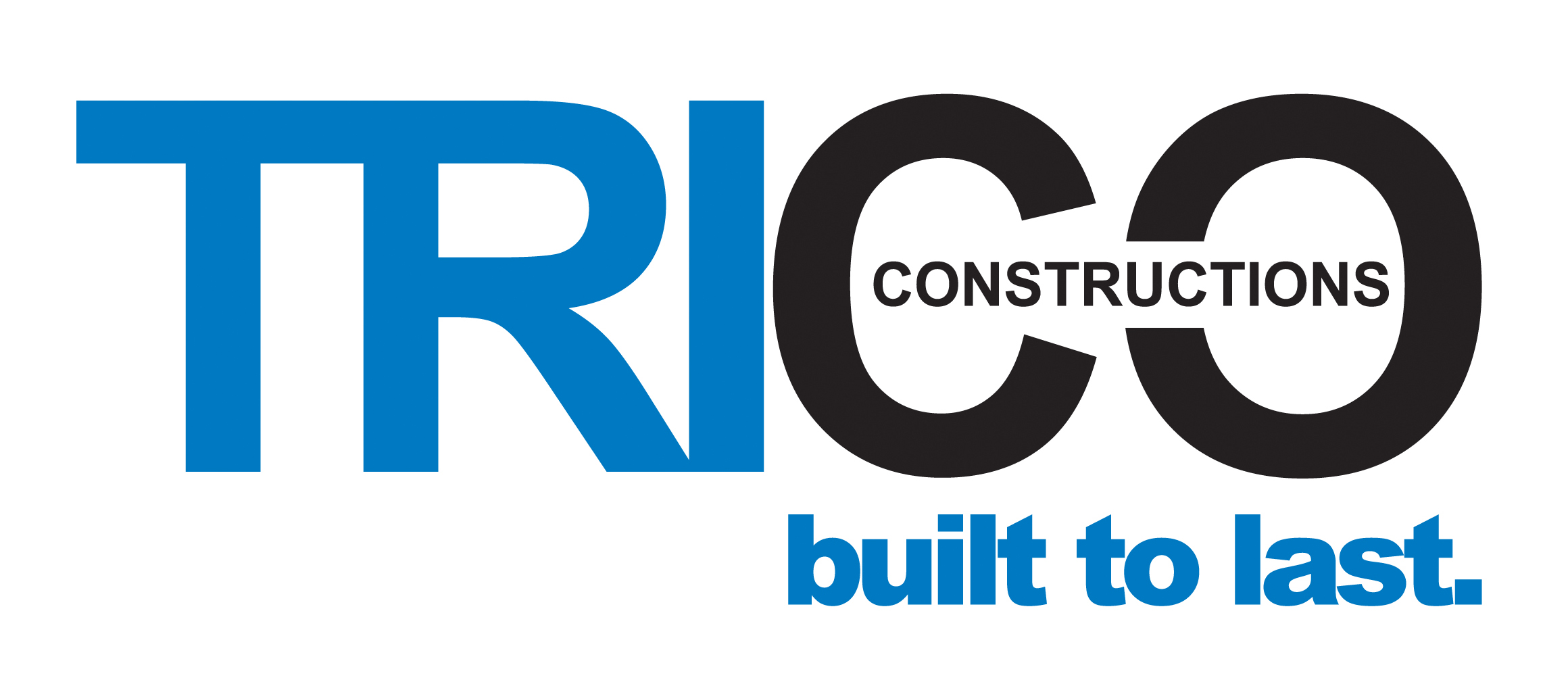 Trico built to last