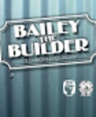 Bailey The Builder