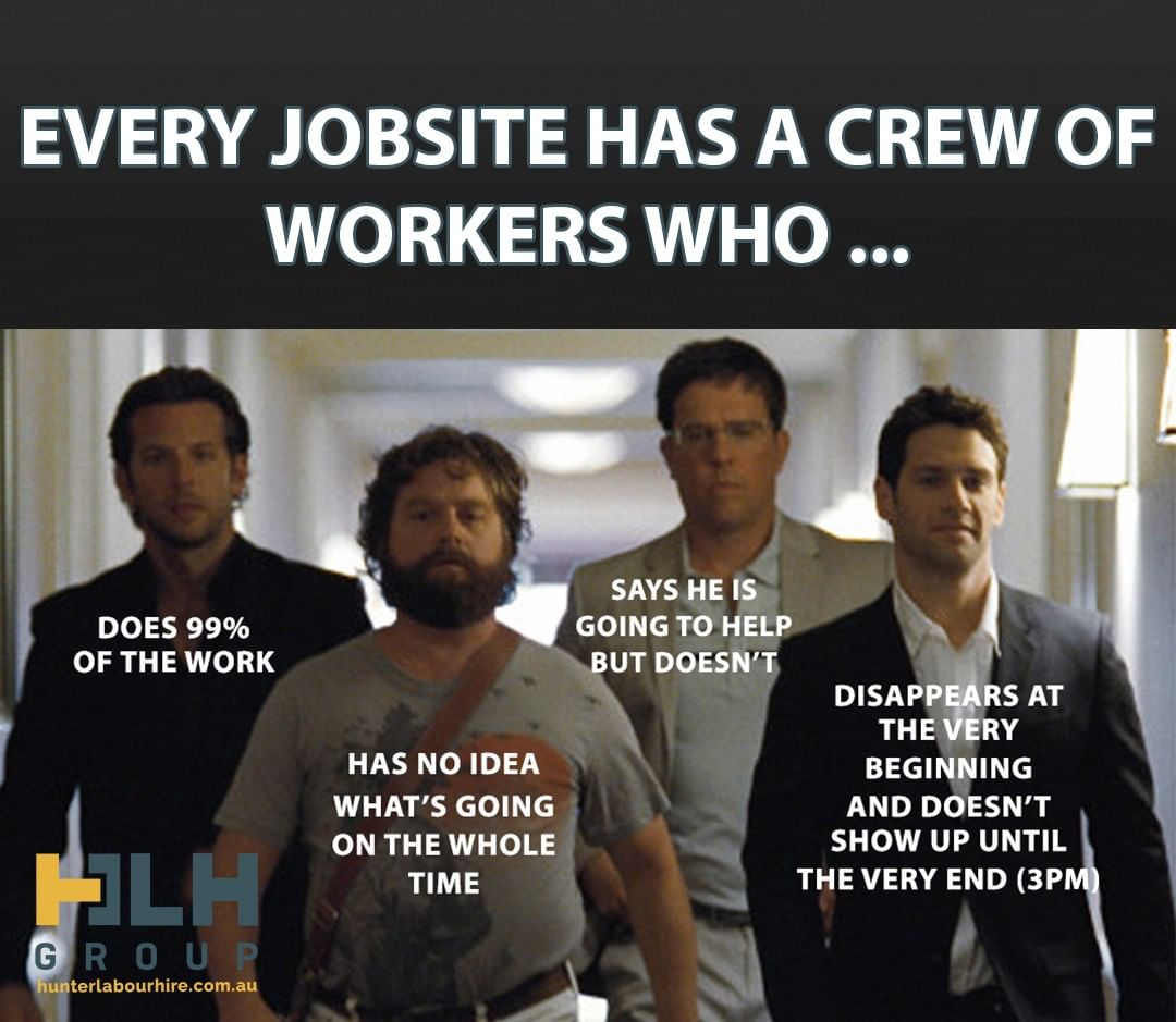 We all know someone that disappears until it's time to clock off 😂  Thankfully all Hunter Labour Hire workers fit the Bradley Cooper type 🥇 ___ Contact Hunter Labour Hire Telephone: (02) 8985 2019 Email: info@hunterlabourhire.com.au